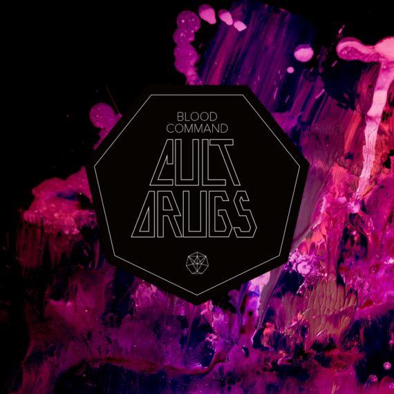Blood Command Cult Drugs album art